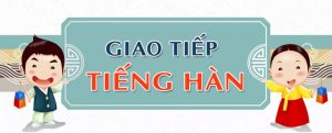 Tiếng Hàn giao tiếp tại Đà Nẵng